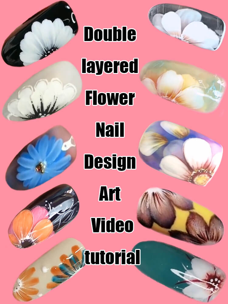 10 Step by Step Double Layered Flower Nail Art Ideas